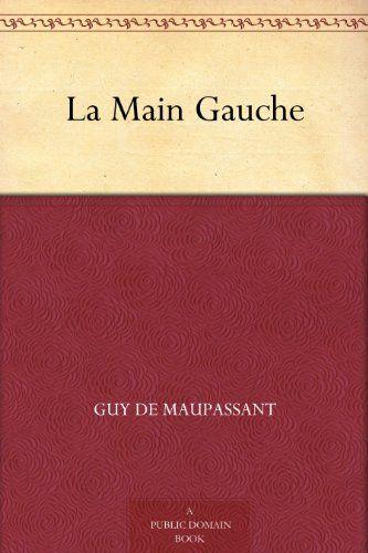 Libros en Francés: La Mano izquierda – La Main gauche